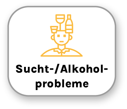 Sucht- & Alkoholprobleme