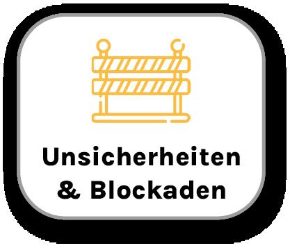 Unsicherheiten & Blockaden